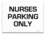 Nurses Parking Sign Metal faced | Custom Text | Personalised Name